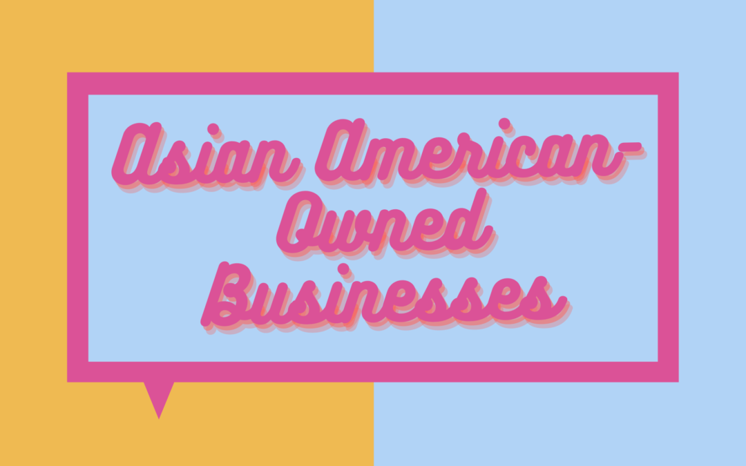 6 Asian American-Owned Businesses to Support Now and Always